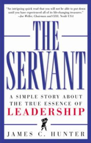 The Servant: A Simple Story about the True Essence of Leadership [Hardcover] Cover