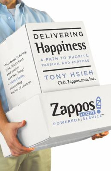 Delivering Happiness: A Path to Profits, Passion, and Purpose [Hardcover] Cover