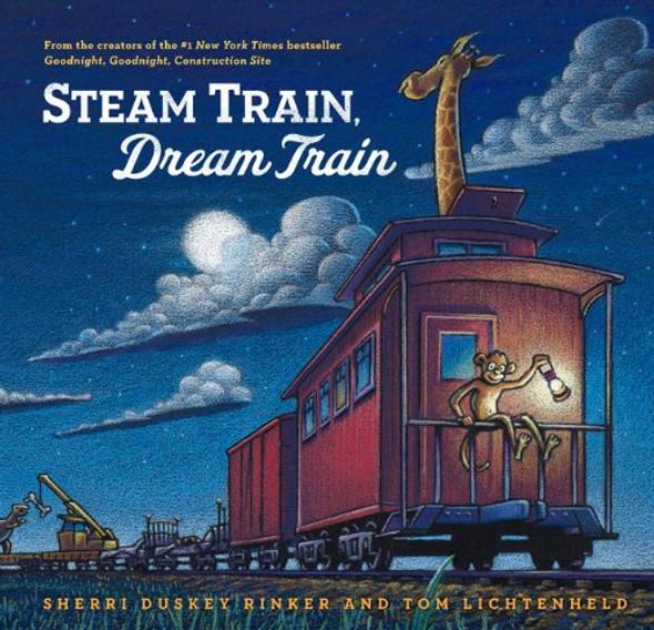 Steam Train, Dream Train [Picture Book] Cover