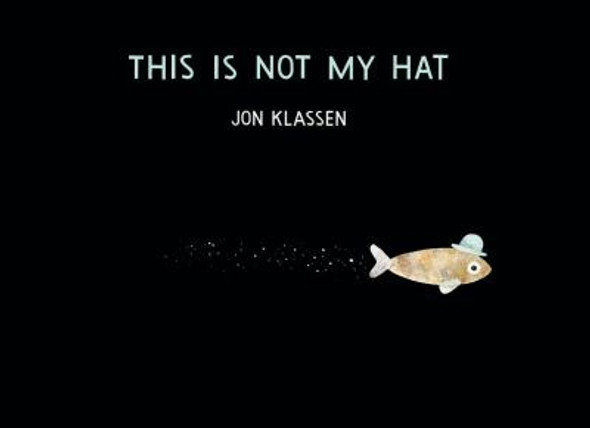 This Is Not My Hat [Hardcover] Cover