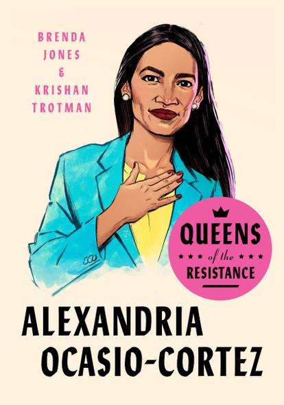 Queens of the Resistance: Alexandria Ocasio-Cortez (Queens of the Resistance) [Hardcover] Cover