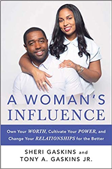 A Woman's Influence: Own Your Worth, Cultivate Your Power, and Change Your Relationships for the Better [Hardcover] Cover