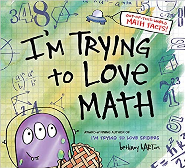 I'm Trying to Love Math [Hardcover] Cover