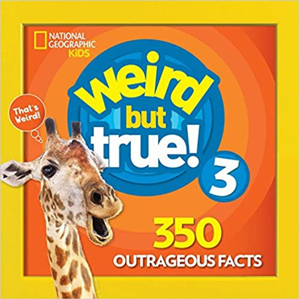 Weird But True 3: Expanded Edition [Paperback] Cover