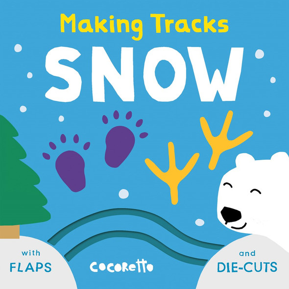 Snow (Making Tracks) Cover