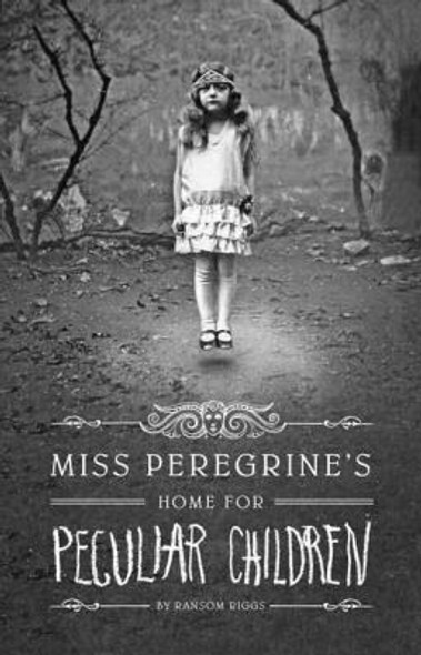 Miss Peregrine's Home for Peculiar Children [Hardcover] Cover