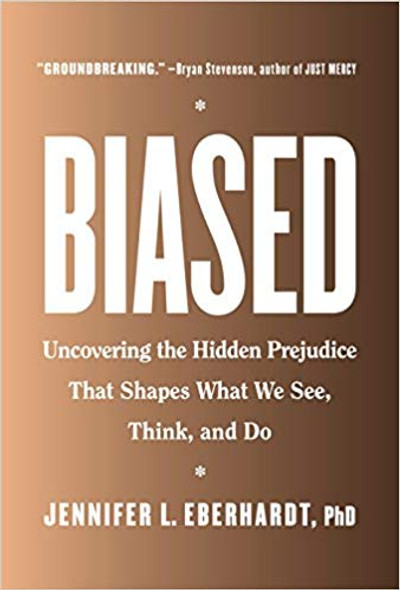 Biased: Uncovering the Hidden Prejudice That Shapes What We See, Think, and Do [Hardcover] Cover