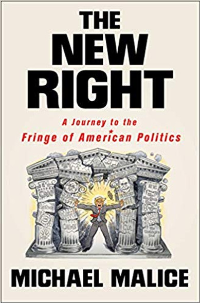The New Right: A Journey to the Fringe of American Politics [Hardcover] Cover