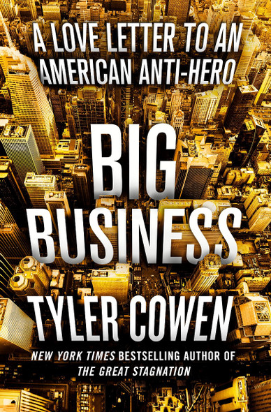Big Business: A Love Letter to an American Anti-Hero [Hardcover] Cover