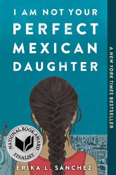 I Am Not Your Perfect Mexican Daughter [Paperback] Cover