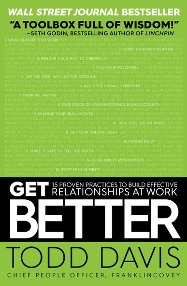Get Better: 15 Proven Practices to Build Effective Relationships at Work [Paperback] Cover
