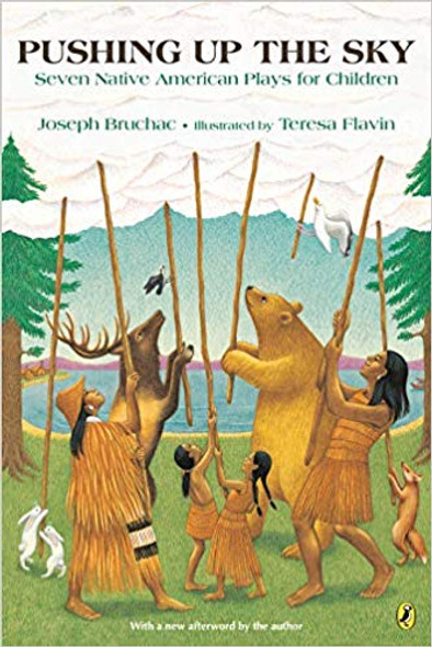 Pushing Up the Sky: Seven Native American Plays for Children [Paperback] Cover