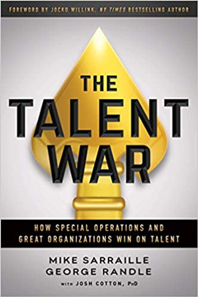 The Talent War: How Special Operations and Great Organizations Win on Talent [Hardcover] Cover