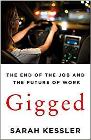 Gigged: The End of the Job and the Future of Work [Hardcover] Cover