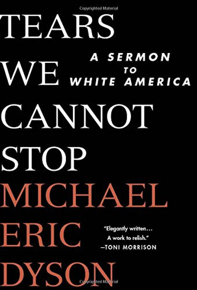 Tears We Cannot Stop: A Sermon to White America [Hardcover] Cover