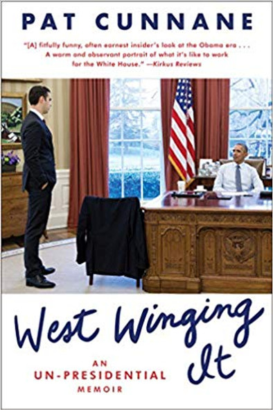 West Winging It: An Un-Presidential Memoir [Paperback] Cover