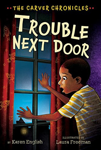 Trouble Next Door: The Carver Chronicles, Book Four [Paperback] Cover