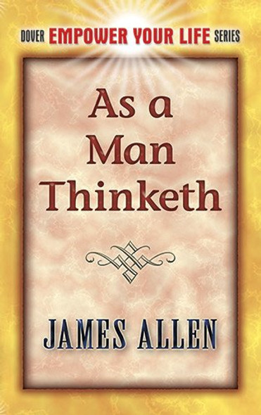 As a Man Thinketh [Paperback] Cover