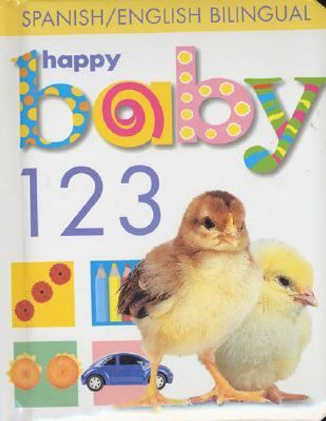 Happy Baby: 123: Spanish/English Bilingual Cover