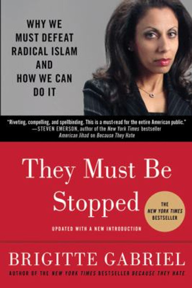 They Must Be Stopped: Why We Must Defeat Radical Islam and How We Can Do It [Paperback] Cover