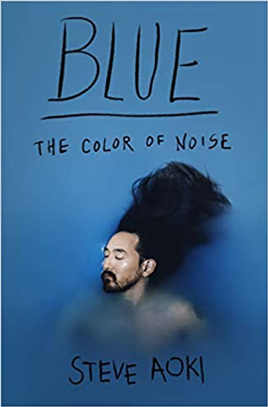 Blue: The Color of Noise [Hardcover] Cover
