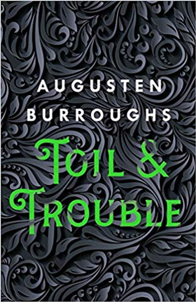 Toil & Trouble: A Memoir [Hardcover] Cover