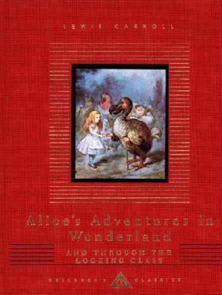 Alice's Adventures in Wonderland and Through the Looking-Glass [Hardcover] Cover