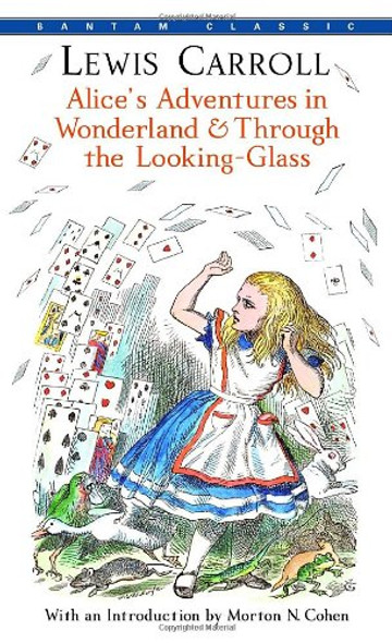 Alice's Adventures in Wonderland and Through the Looking-Glass [Mass Market Paperback] Cover