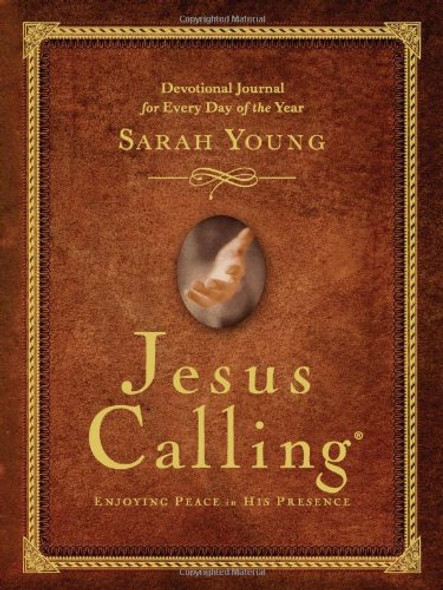Jesus Calling: Enjoying Peace in His Presence [Hardcover] Cover