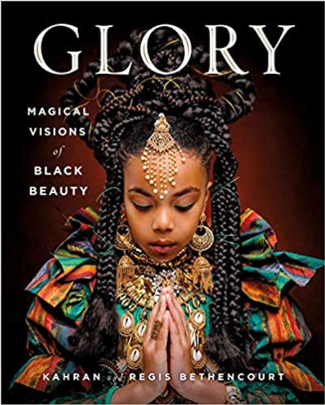 Glory: Magical Visions of Black Beauty [Hardcover] Cover