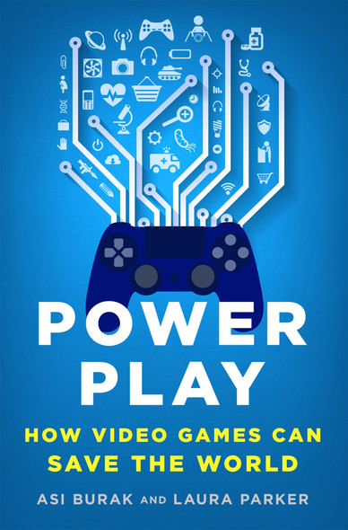 Power Play: How Video Games Can Save the World [Hardcover] Cover