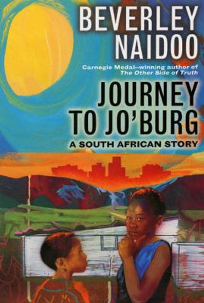 Journey to Jo'Burg: A South African Story Cover