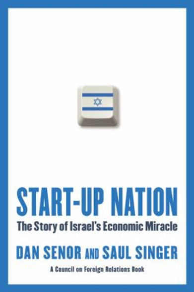 Start-up Nation: The Story of Israel's Economic Miracle [Hardcover] Cover