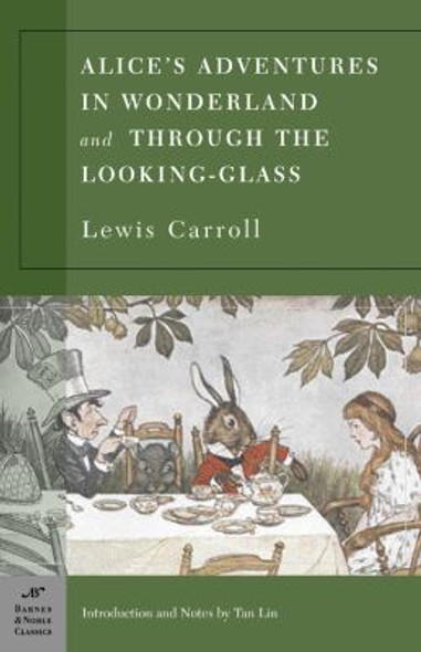 Alice's Adventures in Wonderland and Through the Looking-Glass [Paperback] Cover