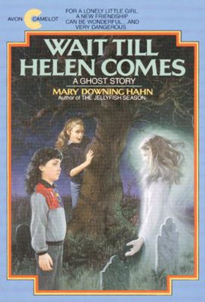 Wait till Helen Comes: A Ghost Story [Paperback] Cover