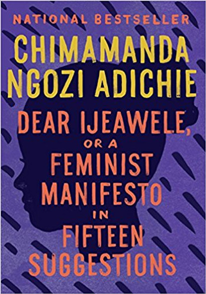 Dear Ijeawele, or a Feminist Manifesto in Fifteen Suggestions [Paperback] Cover