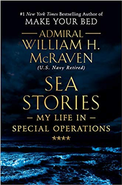 Sea Stories: My Life in Special Operations [Hardcover] Cover