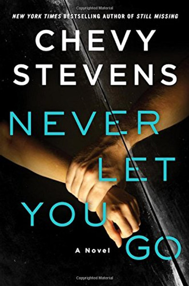 Never Let You Go [Hardcover] Cover
