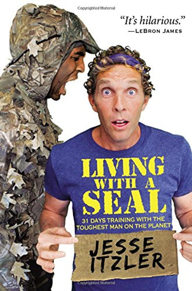 Living with a Seal: 31 Days Training with the Toughest Man on the Planet [Hardcover] Cover