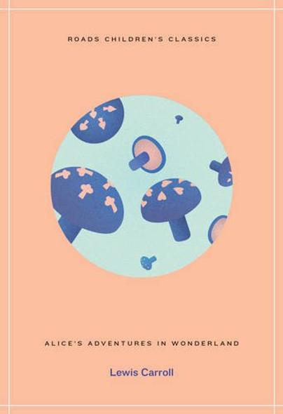 Alice's Adventures in Wonderland [Paperback] Cover