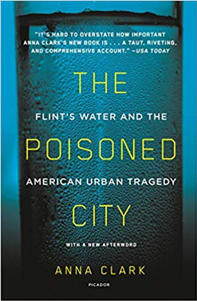 The Poisoned City: Flint's Water and the American Urban Tragedy [Paperback] Cover