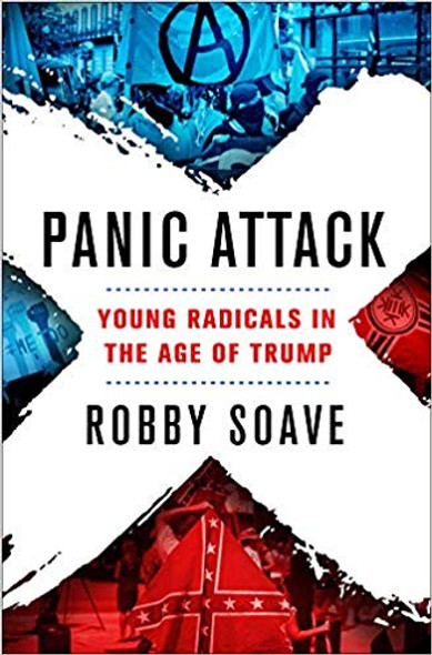 Panic Attack: Young Radicals in the Age of Trump [Hardcover] Cover
