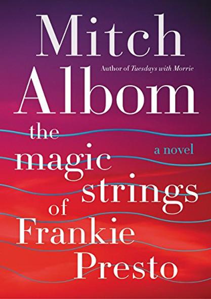 The Magic Strings of Frankie Presto [Hardcover] Cover