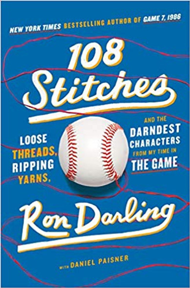108 Stitches: Loose Threads, Ripping Yarns, and the Darndest Characters from My Time in the Game [Hardcover] Cover