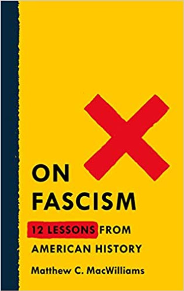 On Fascism: 12 Lessons from American History [Paperback] Cover