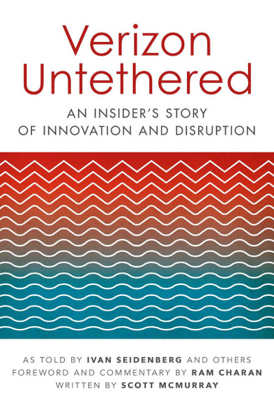 Verizon Untethered: An Insider's Story of Innovation and Disruption [Paperback] Cover