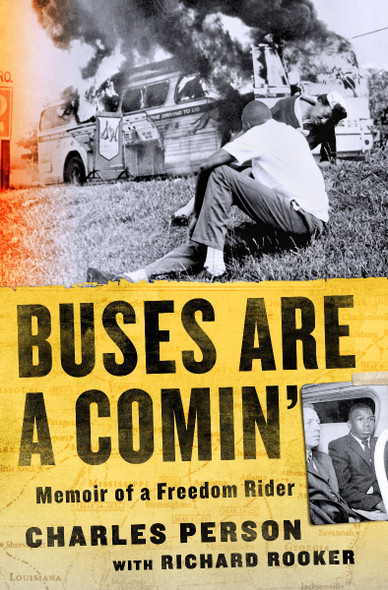 Buses Are a Comin': Memoir of a Freedom Rider [Hardcover] Cover