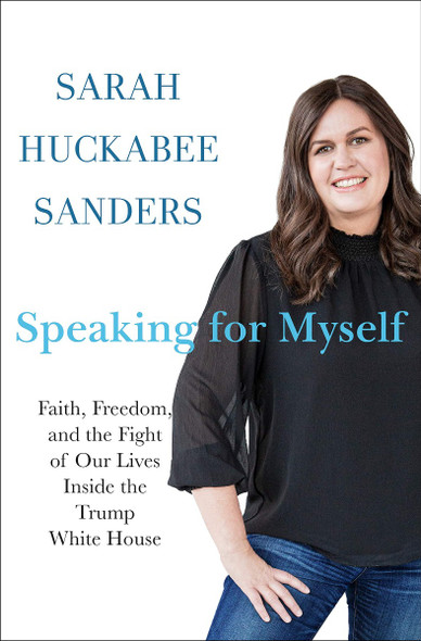 Speaking for Myself: Faith, Freedom, and the Fight of Our Lives Inside the Trump White House [Hardcover] Cover