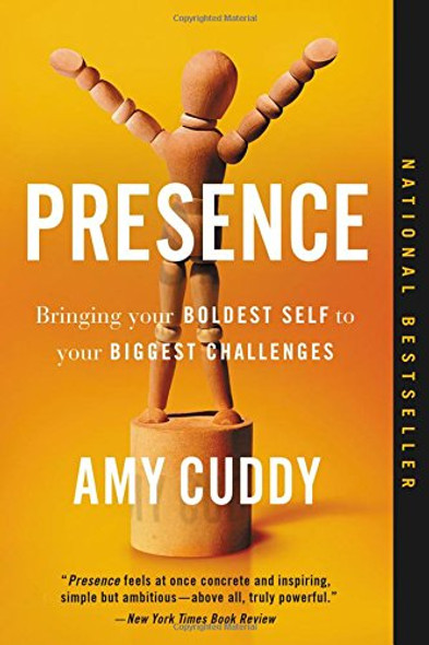 Presence: Bringing Your Boldest Self to Your Biggest Challenges [Paperback] Cover