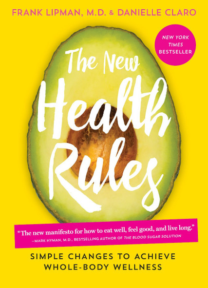 The New Health Rules: Simple Changes to Achieve Whole-Body Wellness [Paperback] Cover